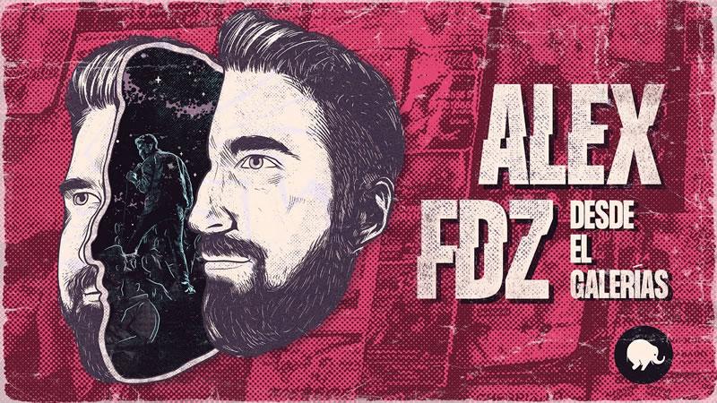 Alex Fdz desde el Galerías