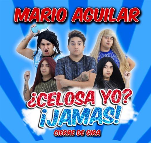 Mario Aguilar ¿Celosa yo?