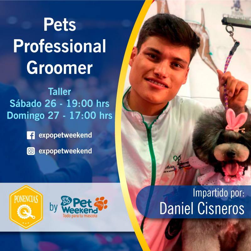 Exopet Weekend 2019 Taller de Grooming con Daniel Cisneros