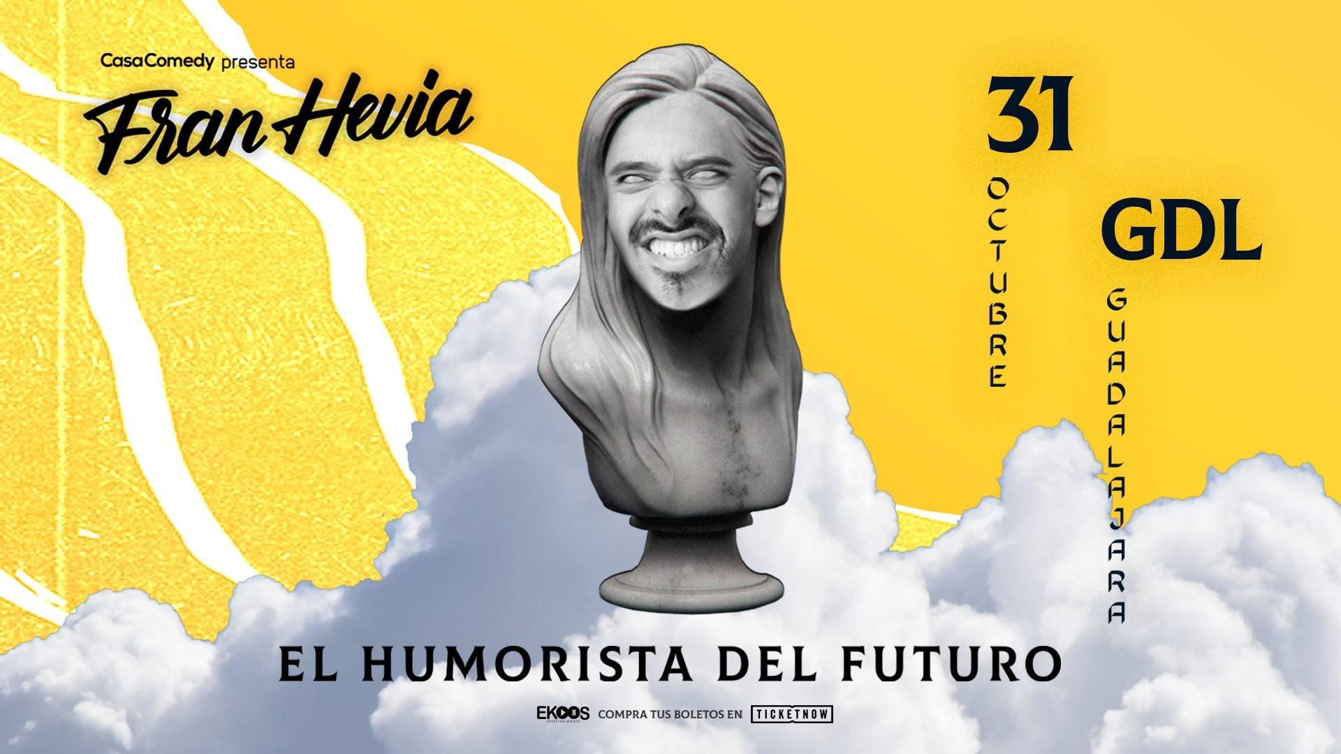Fran Hevia El Humorista del Futuro en Guadalajara