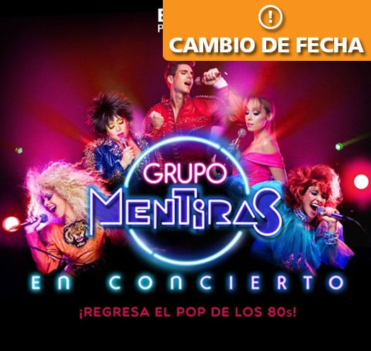 Mentiras Concierto Teatro Diana Guadalajara 2020