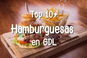Top 10+ Mejores Hamburgues en Guadalajara