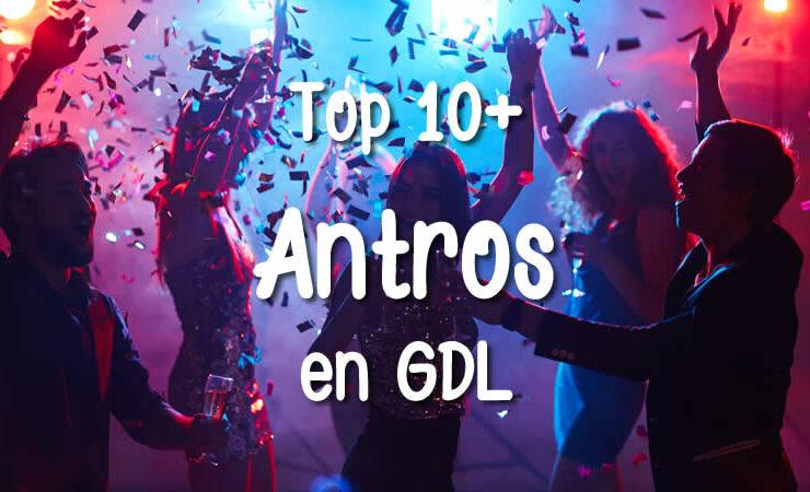 Top 10+ Mejores Antros en Guadalajara